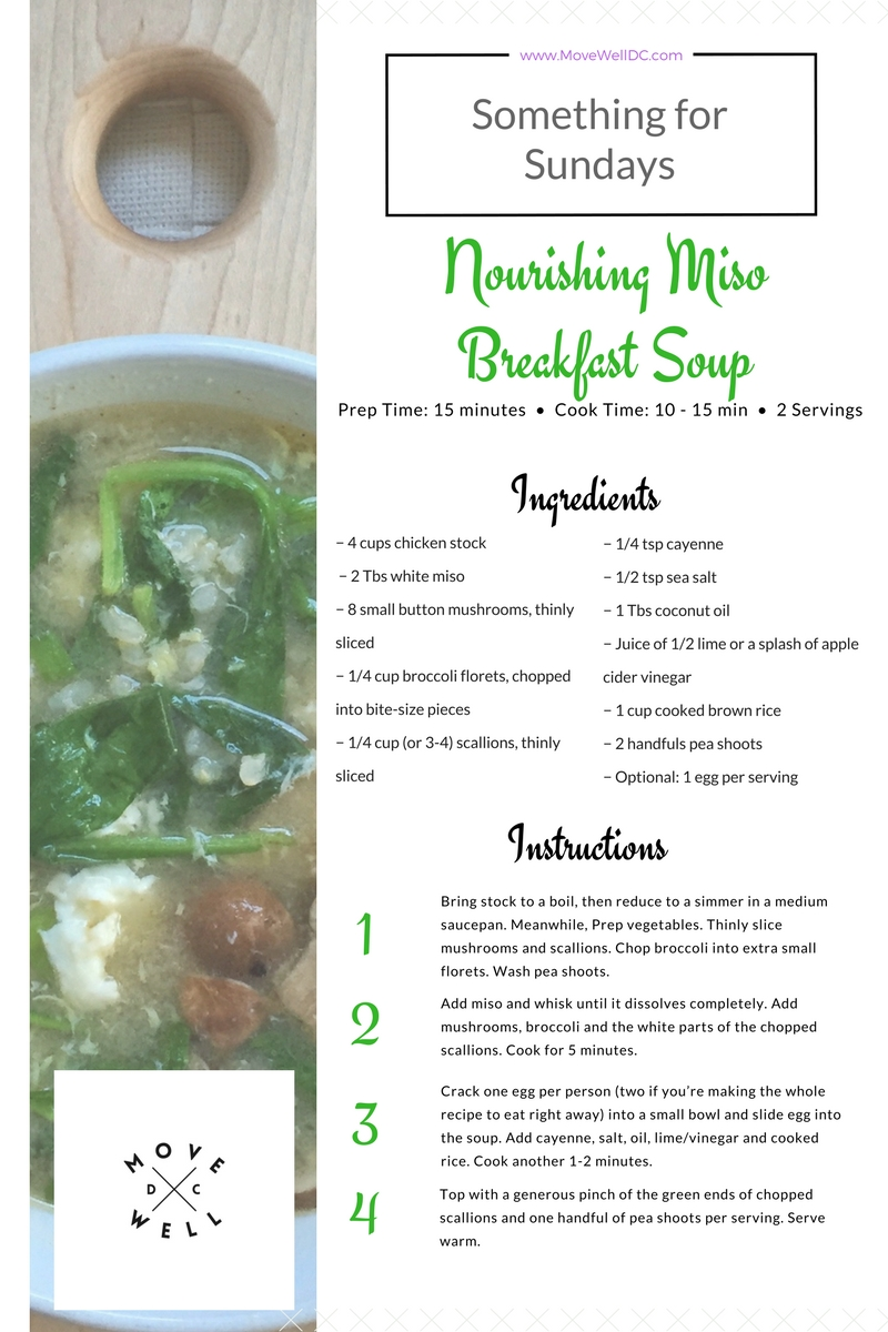Something for Sundays - Move Well DC - Nourishing Miso Breakfast Soup